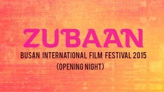 ZUBAAN OPENING NIGHT CEREMONY
