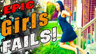 EPIC GIRLS FAILS - Girls Just Wanna Have Fun 😝 Video Funny Fails 2020 😜 Funny Compilation