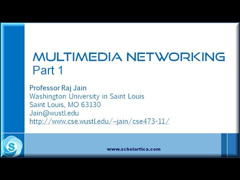 Multimedia Networking Part 1