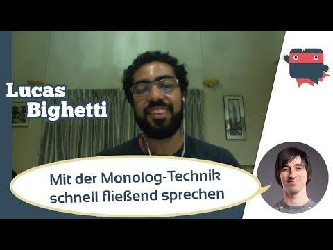 In kürzester Zeit eine Fremdsprache sprechen mit der Monolog-Technik von Lucas Bighetti