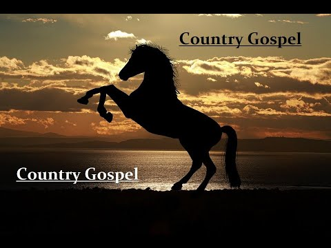 Country Gospel Music - I Love It! Inspirational Country Playlist