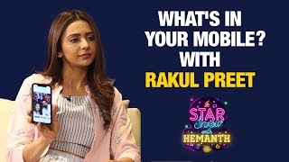What's In Your Mobile? With Rakul Preet | The Star Show With Hemanth | Rakul Preet Latest Interview