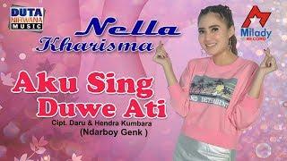 Download Song Nella Kharisma - Aku Sing Duwe Ati [OFFICIAL] Free StafaMp3