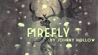 Firefly   Johnny Hollow