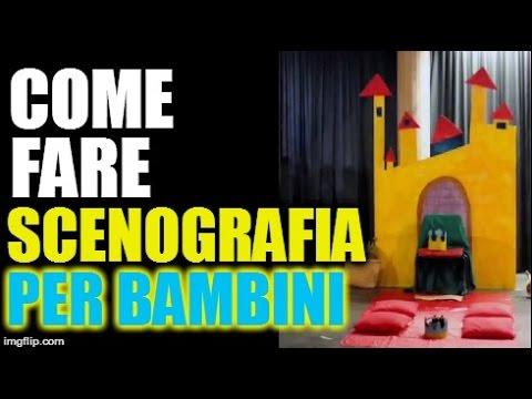 Come Fare Una Scenografia Per BAMBINI! YouTube