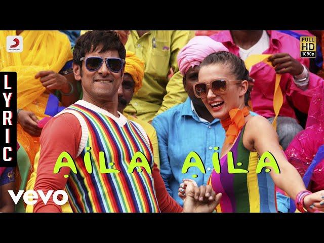 I - Aila Aila Lyric | A.R. Rahman | Vikram | Shankar
