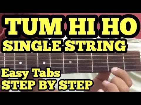 Tum Hi Ho Guitar Tabs/Lead Lesson | SINGLE STRING | Cover | Aashiqui2 | Arijit Singh | For Beginners