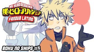 Boku no hero Academia | Stripers| Español Latino【Fandub】BOKU NO SHIPS #8