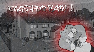 Farther of the year !   - Eggs For Bart!  -