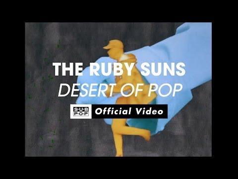 The Ruby Suns - Desert Of Pop