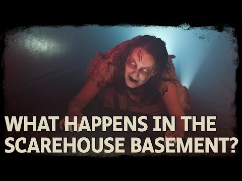 what happens in scarehouse basement