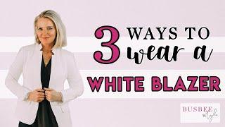 3 Ways to Wear White Blazer!