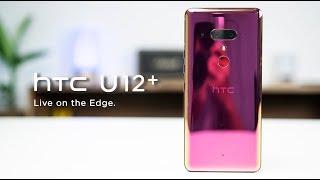 Trên tay HTC U12+: giá 20 triệu thì có đáng mua?