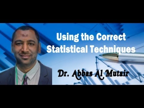 Using the Correct Statistical Techniques Webinar