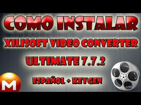 Tutorial | Como Descargar E Instalar Xilisoft Video Converter Ultimate 7.7.2 Español + Serial [MEGA]