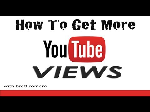 How To Get More Youtube Views: Two Simple Marketing Techniques To Start Growing Your Youtube Channel