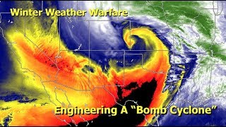 "Winter Weather Warfare, Engineering A ""Bomb Cyclone"""