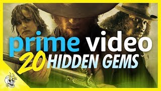 20 Hidden Amazon Prime Movies You Need to See Soon | Flick Connection