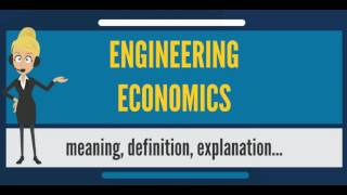 Download Lagu What is ENGINEERING ECONOMICS? What does ENGINEERING ECONOMICS mean? ENGINEERING ECONOMICS meaning Gratis STAFABAND