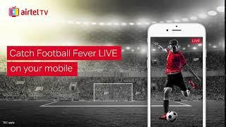 Airtel TV App Footbal Matches Live!