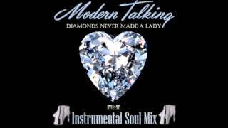 Modern Talking - Diamonds Never Made A Lady Instrumental Soul Mix (mixed by Manaev)