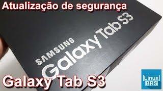 Samsung Tab S3 - Atualização de segurança