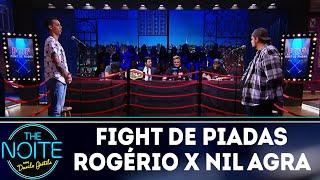 Fight de piadas Rogério Morgado x Nil Agra | The Noite (19/03/18)