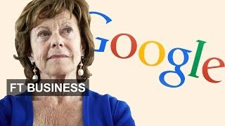 Kroes on EU and Google