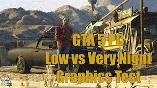 GTA 5 - PC. Very High vs Low Graphics. i3. GTX 760. Test fps!