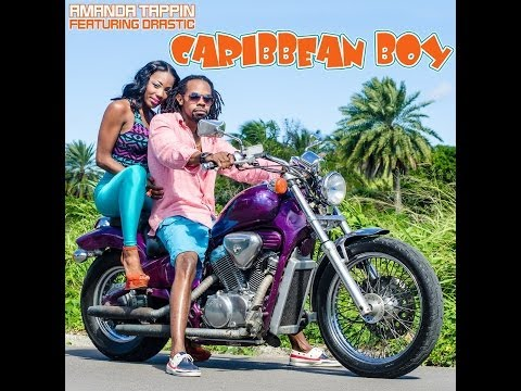 Amanda Tappin featuring Drastic - CARIBBEAN BOY OFFICIAL MUSIC VIDEO