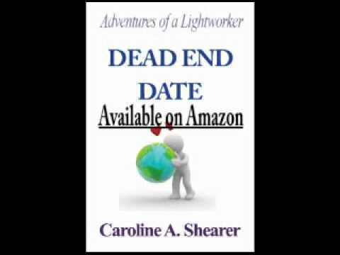 """Adventures of a Lightworker: Dead End Date"" Prologue"