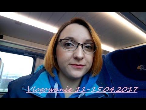 Vlogowanie: Z życia lekomana & przedświątaczne Podróże - 11.04 - 15.04.2017