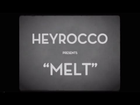 Heyrocco - Melt