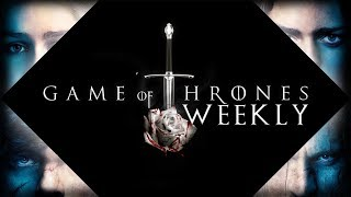 Game of Thrones Weekly - Best/Worst Strategies & Fan Theories of GOT