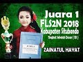 JUARA I FLS2N 2018 Tingkat SD - Kab. SITUBONDO ( ZAINATUL HAYAT )