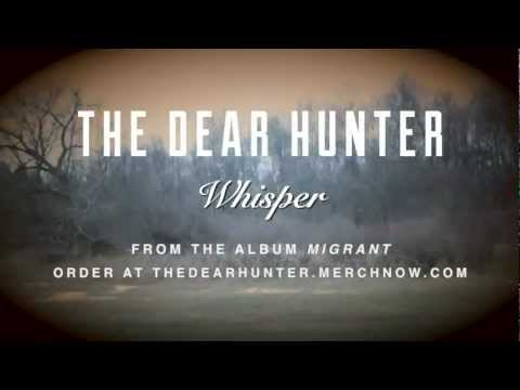 "The Dear Hunter ""Whisper"""