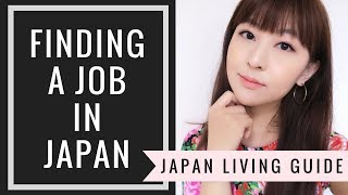 How to Find a Job in Japan Without Knowing Japanese | JAPAN LIVING GUIDE