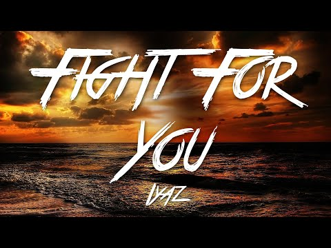 Fight For You - Iyaz (Lyrics) [HD]