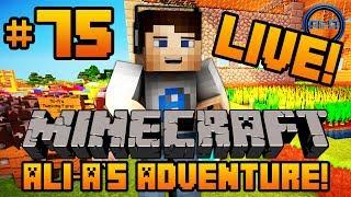 "Minecraft - Ali-A's Adventure #75! - ""LIVESTREAM!"""