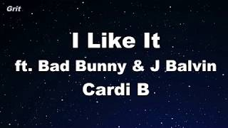 I Like It - Cardi B, Bad Bunny & J Balvin Karaoke 【No Guide Melody】 Instrumental