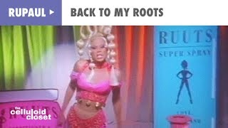 Watch Rupaul Back To My Roots video