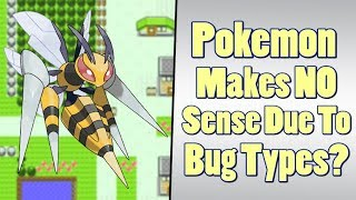 Pokemon Theory: Why Bug Types Break Pokemon's Logic?