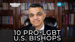 Video: America's Top 10 Homosexuality-Friendly Catholic Bishops - LifeSite