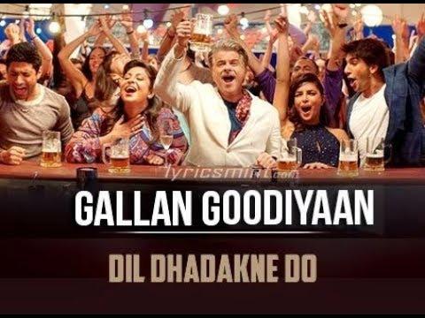 Gallan Goodiyaan' Full Song With LYRICS | Dil Dhadakne Do Whatsapp Status Video Kafeel Writes