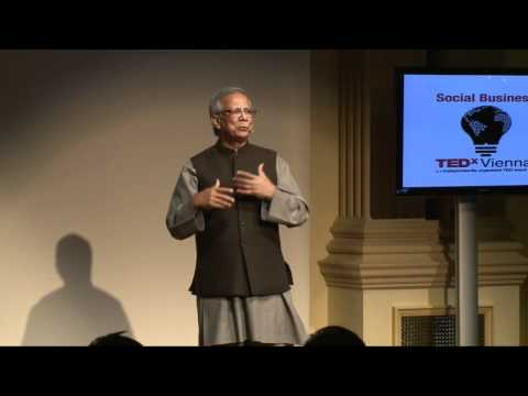 TedxVienna - Muhammad Yunus - A History of Microfinance