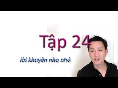 Tap 24: Hoc tieng anh/ Loi khuyen nho nho