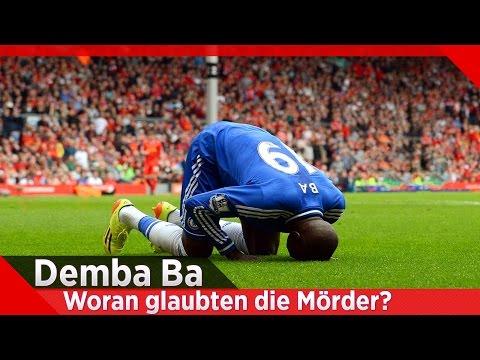 Demba Ba - Woran glaubten die Mörder?