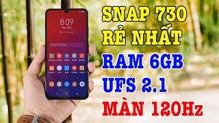 Đây là điện thoại Snapdragon 730 RẺ NHẤT, màn hình 120Hz và UFS 2.1 đọc ghi tốc độ cao