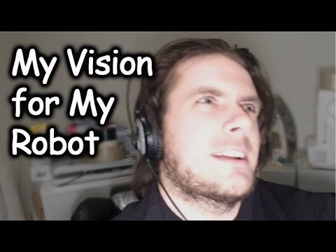 My Overall Vision and Plan for My Advanced Humanoid Robot