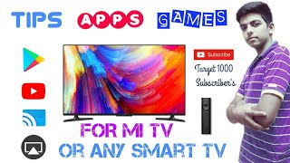 Mi tv 4 pro/4c pro/4a pro/4a/4/ best apps,games and tips for mi or any other smart tv